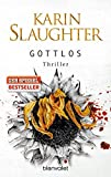 Gottlos: Thriller (Grant-County-Serie, Band 5)