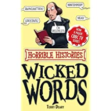 Horrible Histories: Wicked Words (Horrible Histories Special)