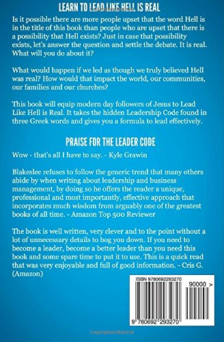 Lead Like Hell is Real: Tools for Serious Leaders