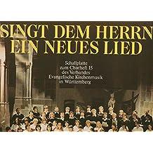 Singt dem Herrn ein neues Lied. Schallplatte zum Chorheft 15 des Verbandes Evangelische Kirchenmusik in Württemberg. LP Vinyl. Hänssler-Verlag LAUDATE 91.533