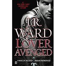Lover Avenged (Black Dagger Brotherhood, Book 7)