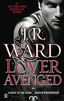 Lover Avenged (Black Dagger Brotherhood, Book 7) von [Ward, J.R.]