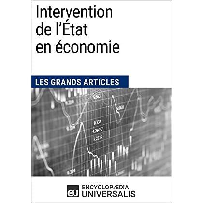Intervention de l'État en économie: Les Grands Articles d'Universalis