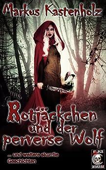 rotjckchen-und-der-perverse-wolf
