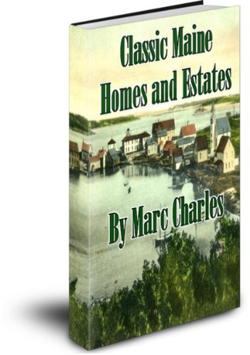 Classic Maine Homes and Estates (English Edition) -