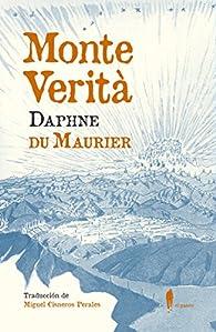 Monte Verità par Daphne du Maurier