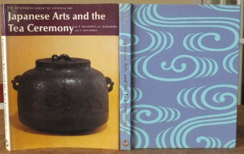 Japanese Arts and the Tea Ceremony (Heibonsha Survey) by M. Nakamura, S. Hayashiya T. Hayashiya (1975-03-02)