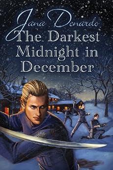 The Darkest Midnight in December (Soldiers of the Sun Book 1) by [Denardo, Jana]