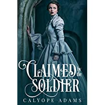 Claimed By The Soldier (English Edition)