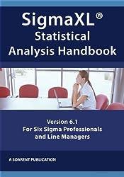 SigmaXL Statistical Analysis Handbook (Business Improvement Leadership 7)
