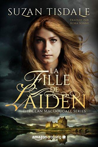 Suzan Tisdale (Sept.2016)  - La fille de Laiden