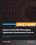 In Detail      Apache ActiveMQ is a powerful and popular open source messaging and Integration Patterns server. ActiveMQ is a fully JMS 1.1 compliant Message Broker and supports many advanced features beyond the JMS specification.   Instant A...