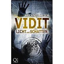 Vidit. Licht und Schatten: Roman: 2 (Filii Iani-Trilogie)