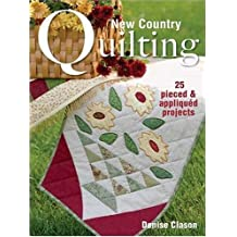 New Country Quilting by Denise Clason (2005-07-10)