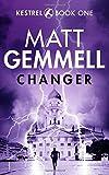 Changer: Volume 1 (KESTREL)