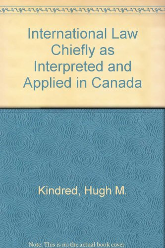 international-law-chiefly-as-interpreted-and-applied-in-canada