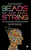#7: Different Beads of the Same String  : A collection of Short Stories