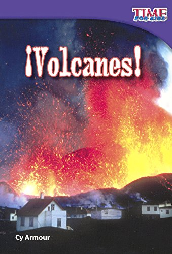 Volcanes/Volcanoes! (Time for Kids Nonfiction Readers: Level 2.2)