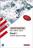 Abitur-Training FOS/BOS - Physik 11. Klasse -