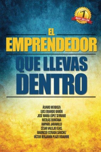 Portada del libro El Emprendedor que llevas dentro