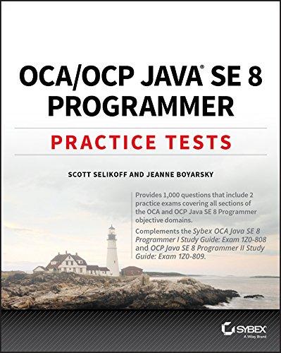 OCA / OCP Java SE 8 Programmer Practice Tests por Scott Selikoff