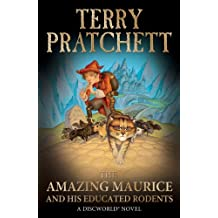 The Amazing Maurice and his Educated Rodents: (Discworld Novel 28) (Discworld series) (English Edition)