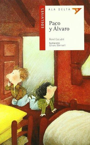 Paco y Alvaro (Ala Delta (Serie Roja)) por René Escudié