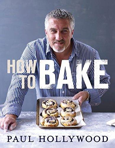 How to Bake por Paul Hollywood