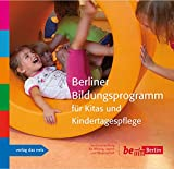 Berliner Bildungsprogramm für Kitas und Kindertagespflege -