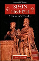 Spain 1469-1714: A Society of Conflict