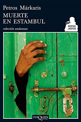 Muerte en Estambul (Detective Kostas Jaritos nº 1) por Petros Márkaris