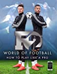 F2 World of Football: How to Play Lik...