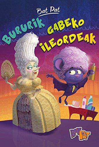 BURURIK GABEKO ILEORDEAK (Bat Pat Telebista nº 5) por ATLANTYCA S.P.A.