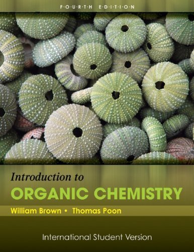 Introduction to Organic Chemistry 4I.S edition by Brown, William Henry, Poon, Thomas (2010) Paperback