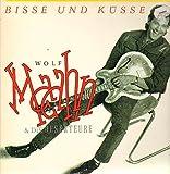 Bisse und Küsse (1983, & Die Deserteure) [Vinyl LP] - Wolf Maahn