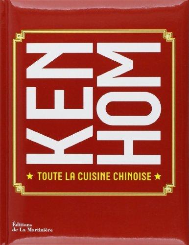 Toute la cuisine chinoise de Ken Hom (6 octobre 2011) Broché