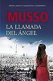La llamada del ángel (Spanish Edition)