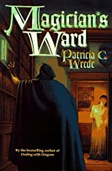 The Magician's Ward by Patricia C. Wrede (1997-11-05)