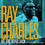 Ray Charles - Hit the Road Jack et ses plus belles chansons (Remasterisée)