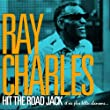 Ray Charles - Hit the Road Jack et ses plus belles chansons (Remasteris�e)