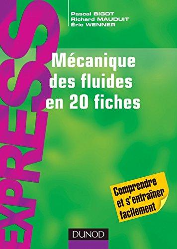 Mcanique des fluides en 20 fiches (Express)