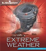 Navigators: Extreme Weather by Margaret Hynes (2013-03-19)