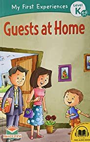 Guests at Home - My First Experience Book for 4-5 Years Old