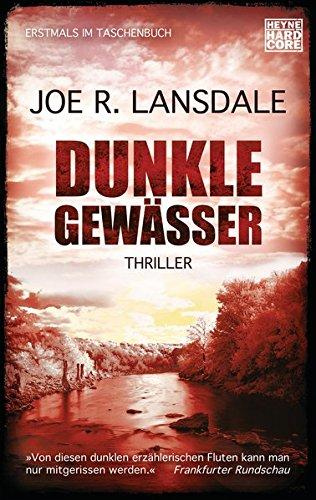 Buchseite und Rezensionen zu 'Dunkle Gewässer: Thriller' von Joe R. Lansdale