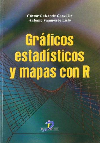 Gráficos estadísticos y mapas con R por Cástor Guisande González