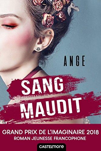 Sang maudit (Romans 15+) par Ange