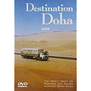 Destination Doha - BBC - The World About Us [2 DVDs]