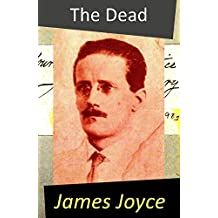 The Dead (A Novella) (English Edition)