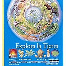 Explora la Tierra (Mundo maravilloso)