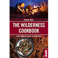 The Wilderness Cookbook: A Wild Camper's Guide to Eating Well (Bradt Travel Guides (Bradt on Britain)) 21